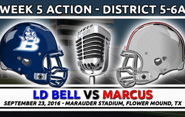 9/23/2016: LD Bell vs Marcus